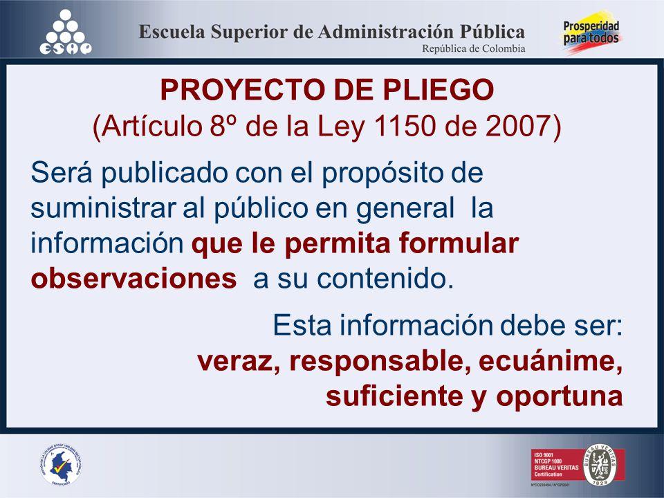(Artículo 8º de la Ley 1150 de 2007)