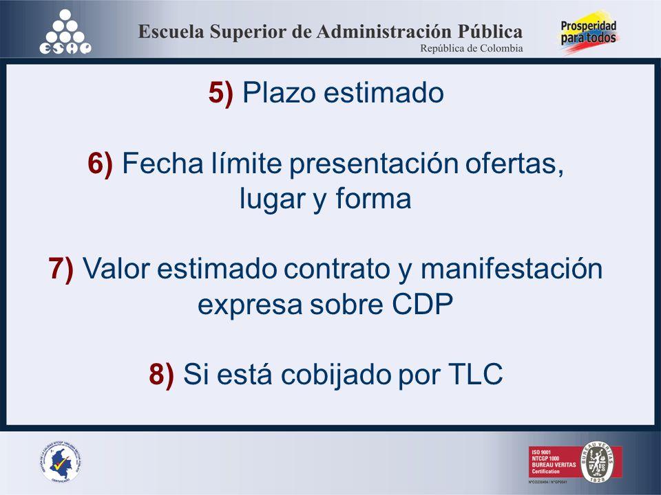 6) Fecha límite presentación ofertas, lugar y forma