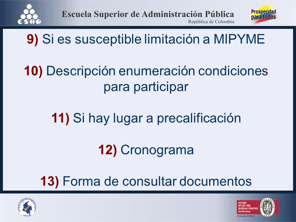 9) Si es susceptible limitación a MIPYME