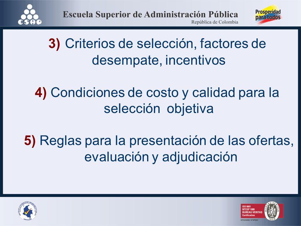 3) Criterios de selección, factores de desempate, incentivos