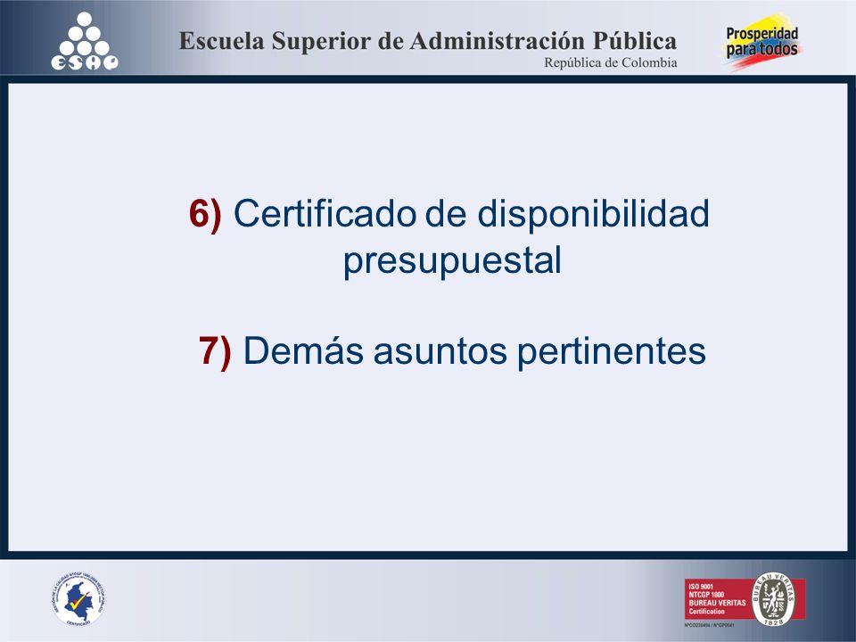 6) Certificado de disponibilidad presupuestal