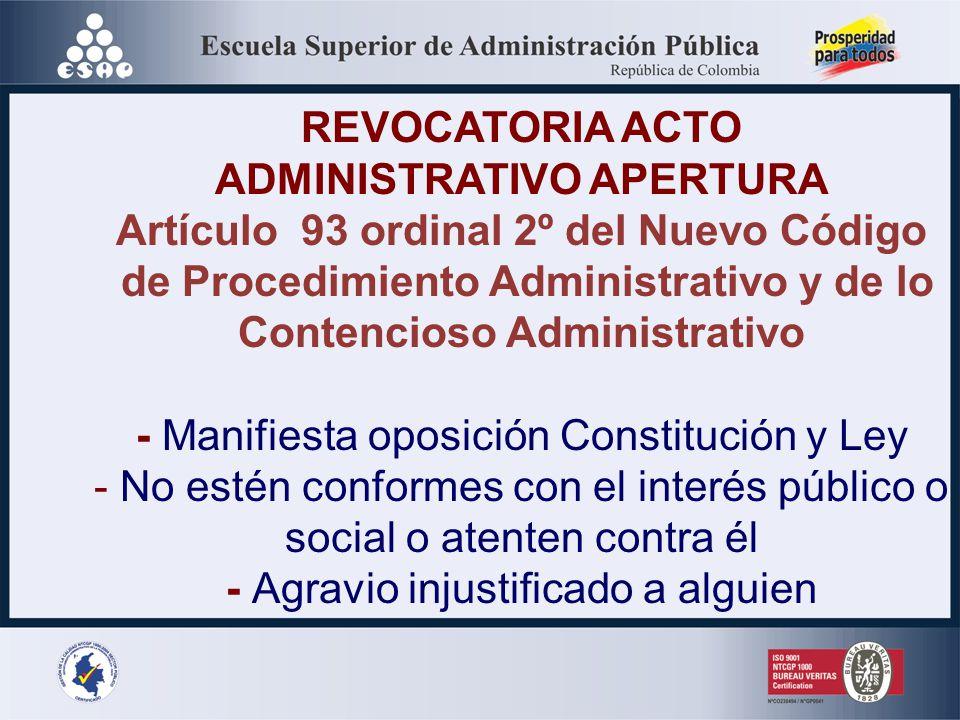 ADMINISTRATIVO APERTURA Artículo 93 ordinal 2º del Nuevo Código