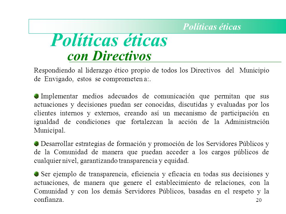 Políticas éticas con Directivos Políticas éticas