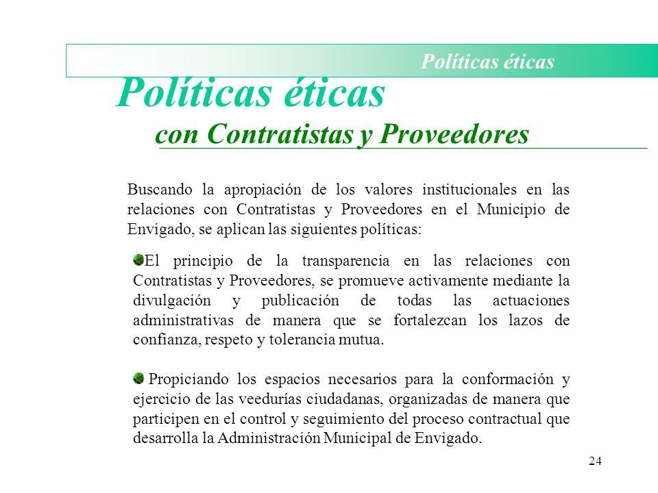 Políticas éticas con Contratistas y Proveedores Políticas éticas