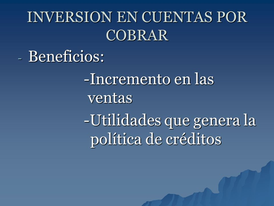 INVERSION EN CUENTAS POR COBRAR