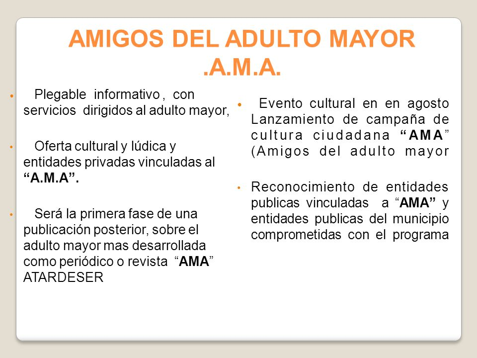 AMIGOS DEL ADULTO MAYOR .A.M.A.