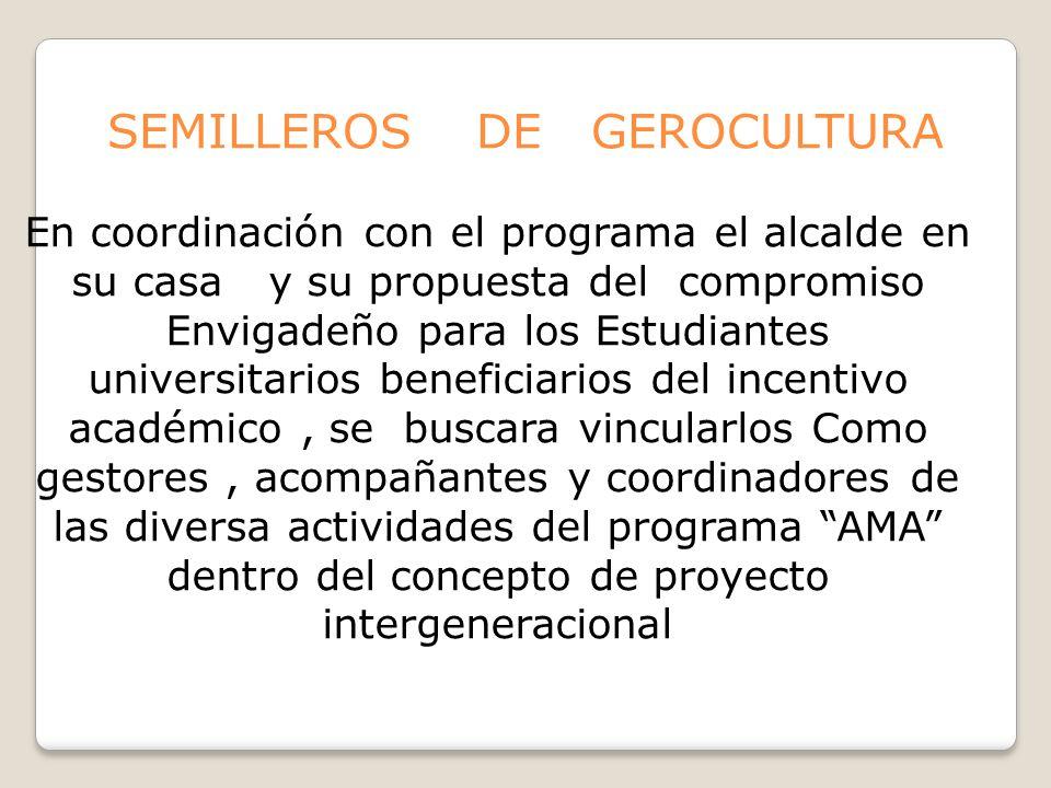 SEMILLEROS DE GEROCULTURA