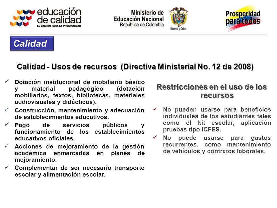 Calidad Calidad - Usos de recursos (Directiva Ministerial No. 12 de 2008)