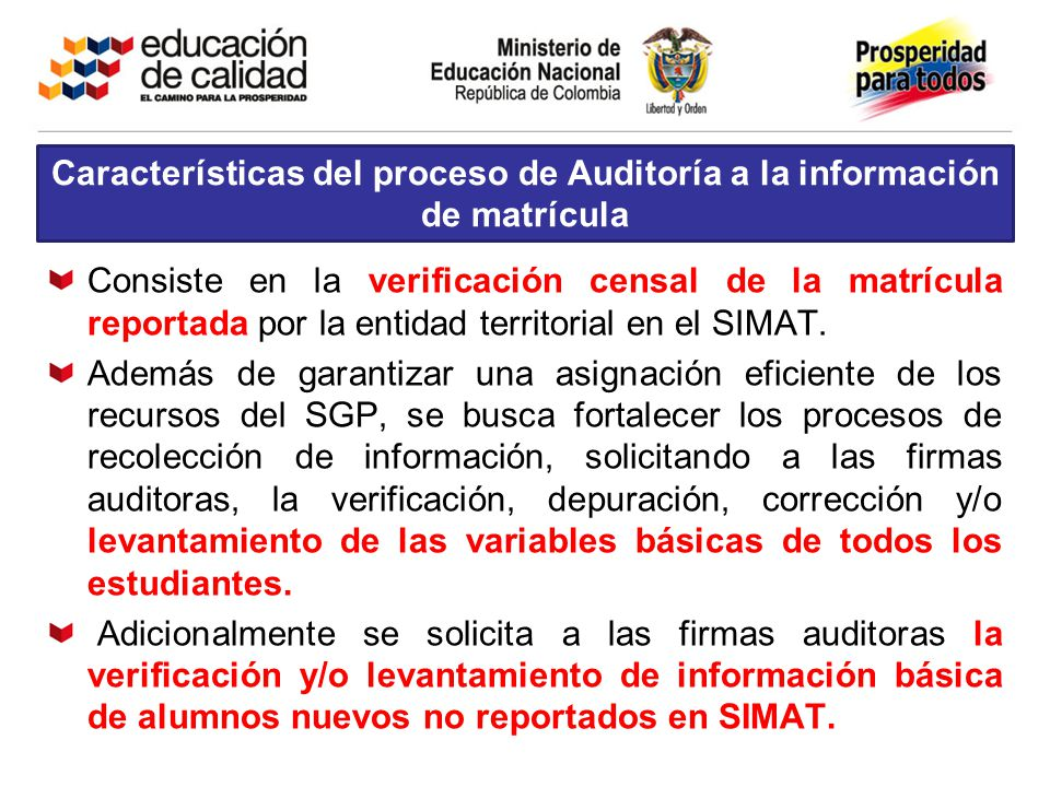 Características del proceso de Auditoría a la información de matrícula