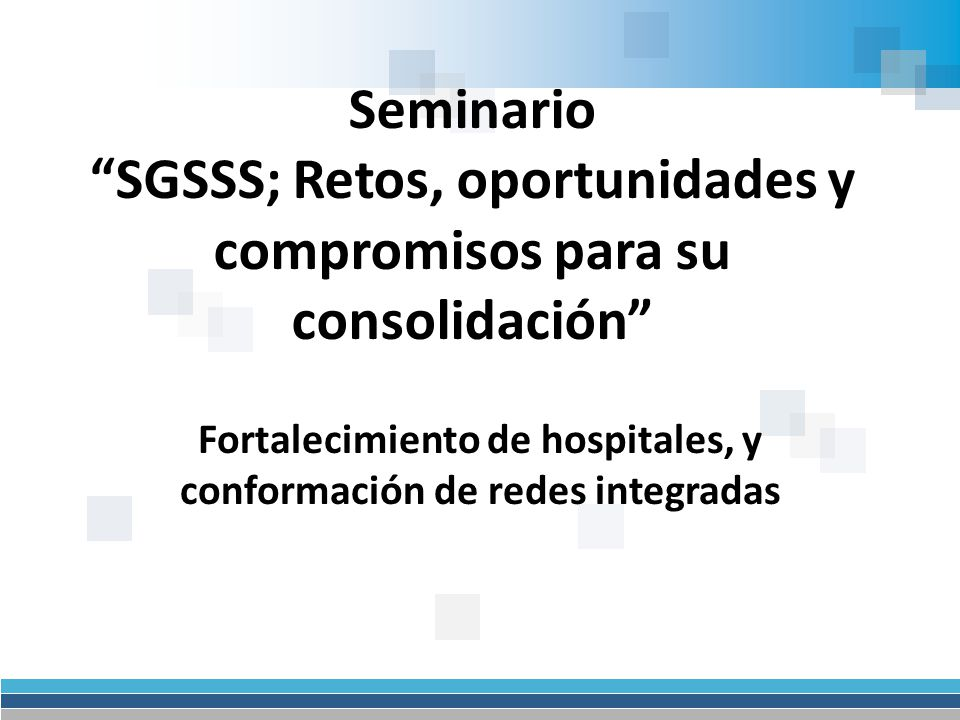 Fortalecimiento de hospitales, y conformación de redes integradas