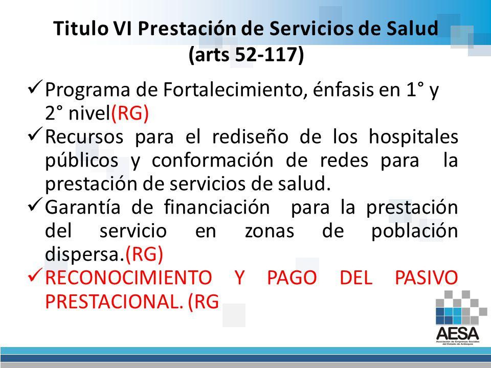Titulo VI Prestación de Servicios de Salud (arts 52-117)