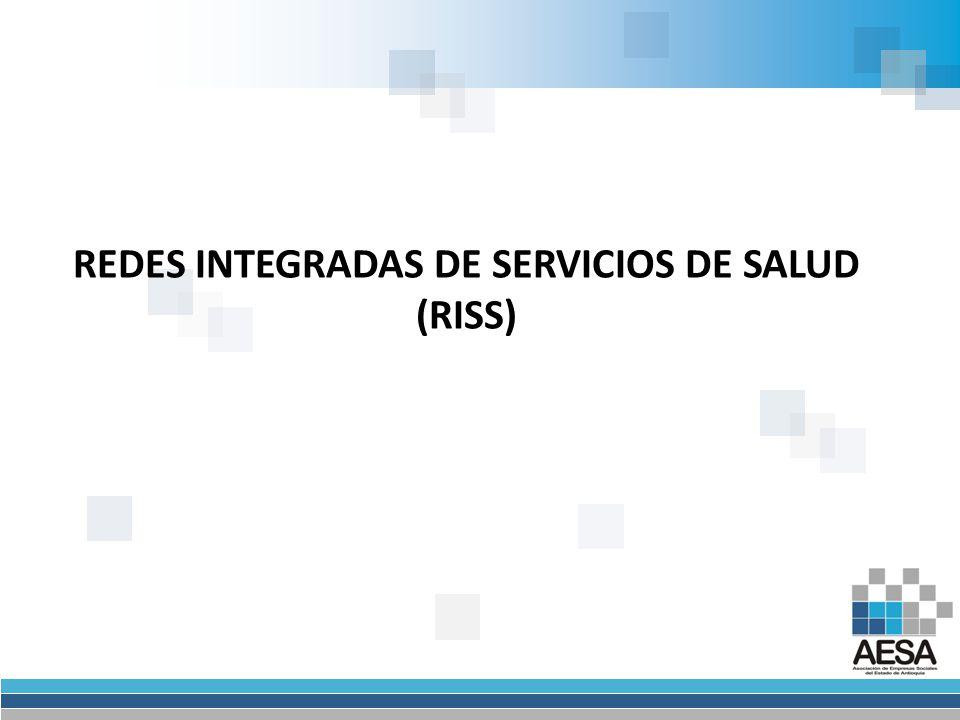 REDES INTEGRADAS DE SERVICIOS DE SALUD (RISS)