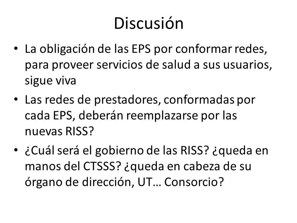 Discusión La obligación de las EPS por conformar redes, para proveer servicios de salud a sus usuarios, sigue viva.