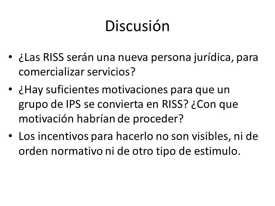 Discusión ¿Las RISS serán una nueva persona jurídica, para comercializar servicios