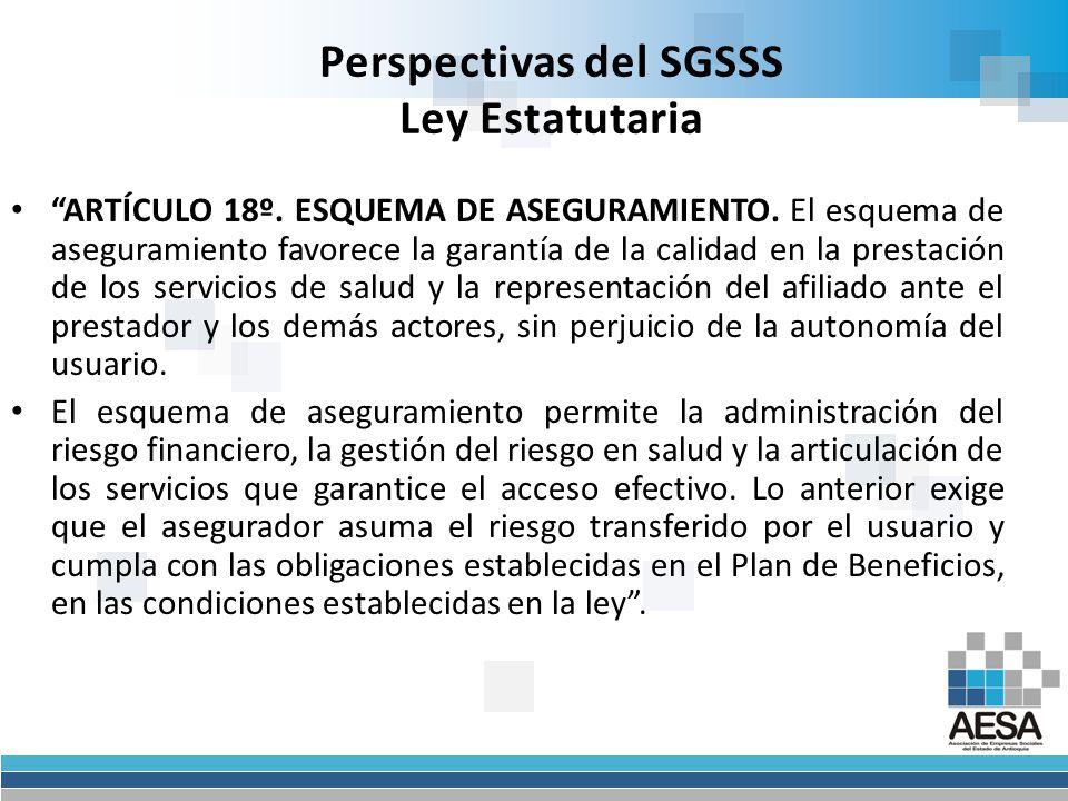 Perspectivas del SGSSS Ley Estatutaria