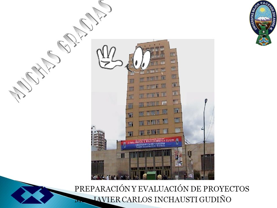 MUCHAS GRACIAS PREPARACIÓN Y EVALUACIÓN DE PROYECTOS