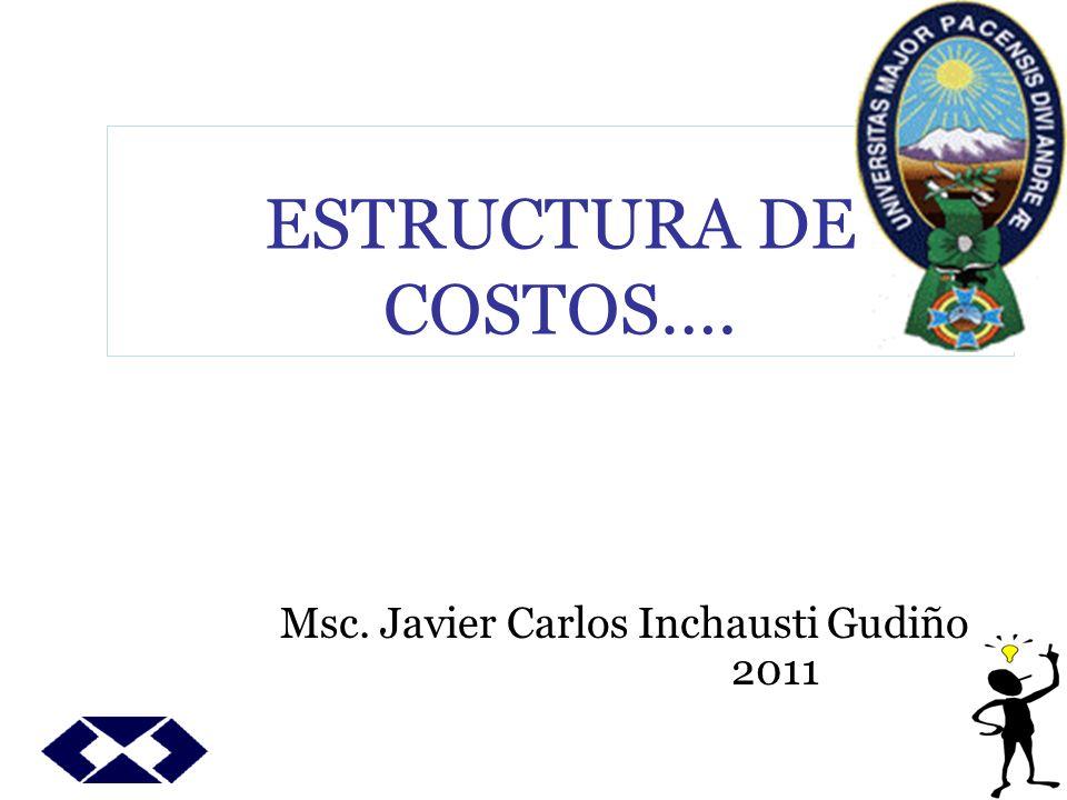 Msc. Javier Carlos Inchausti Gudiño 2011