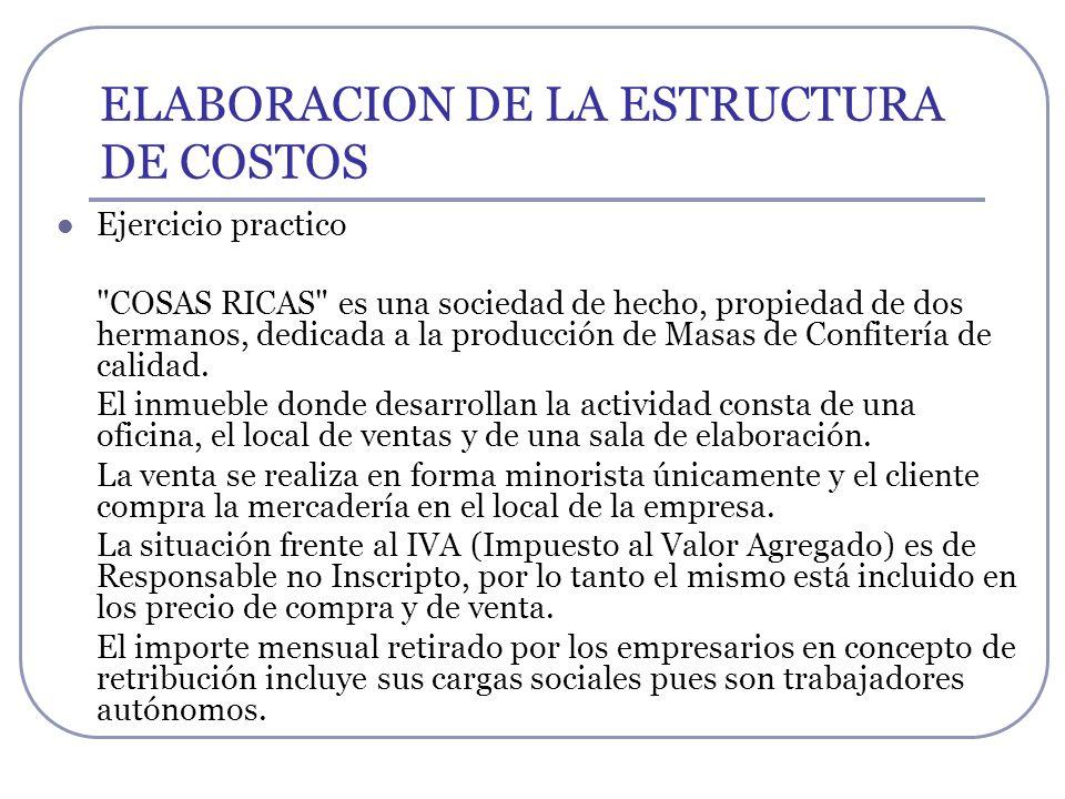 ELABORACION DE LA ESTRUCTURA DE COSTOS