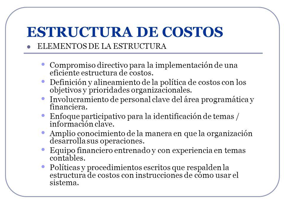 ESTRUCTURA DE COSTOS ELEMENTOS DE LA ESTRUCTURA