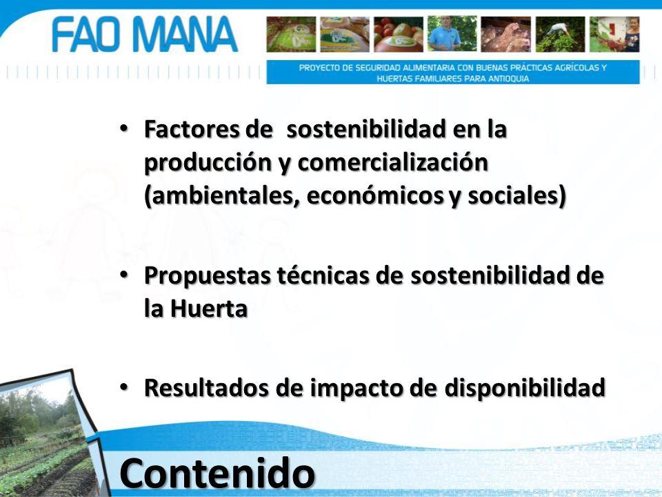 Factores de sostenibilidad en la producción y comercialización (ambientales, económicos y sociales)