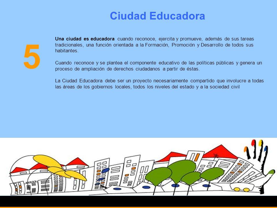 Ciudad Educadora 5.