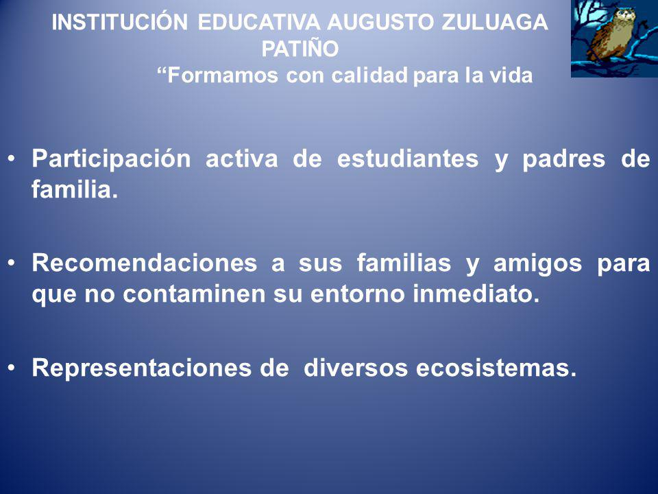 Participación activa de estudiantes y padres de familia.