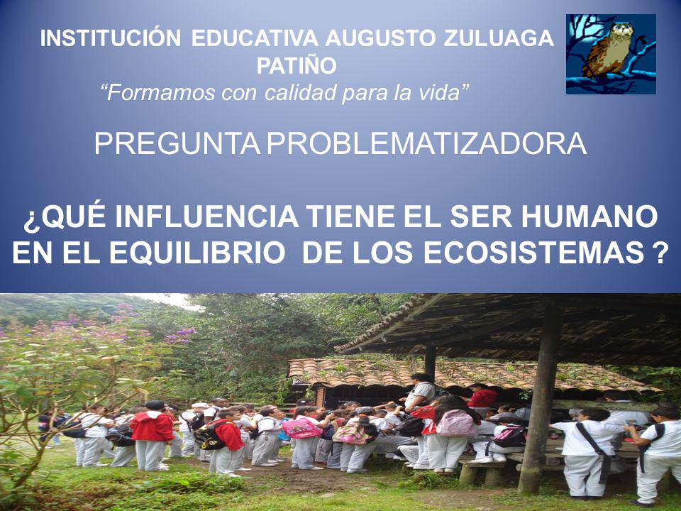 INSTITUCIÓN EDUCATIVA AUGUSTO ZULUAGA PATIÑO