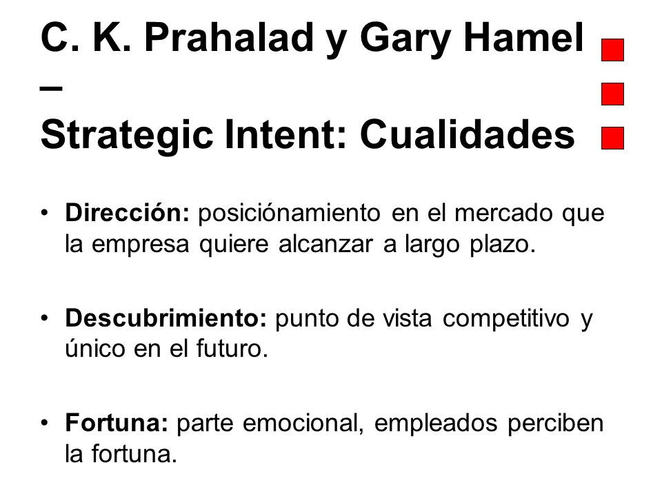 C. K. Prahalad y Gary Hamel – Strategic Intent: Cualidades