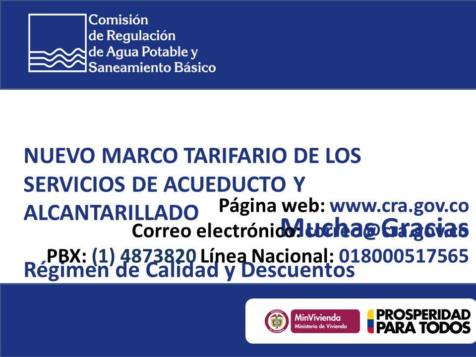 NUEVO MARCO TARIFARIO DE LOS SERVICIOS DE ACUEDUCTO Y ALCANTARILLADO Régimen de Calidad y Descuentos