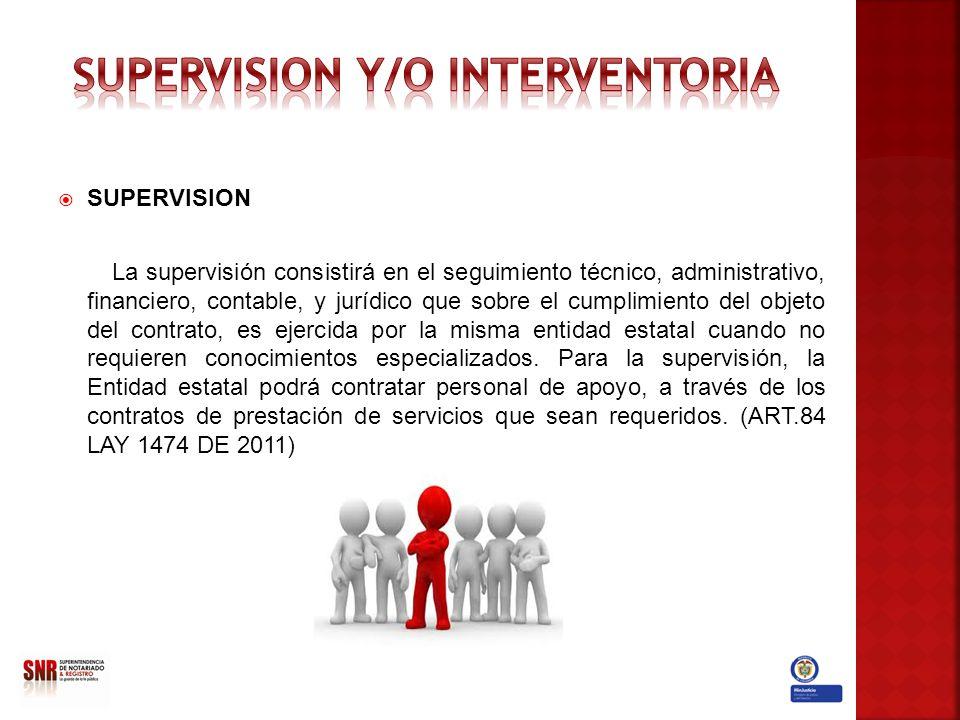 SUPERVISION Y/O INTERVENTORIA