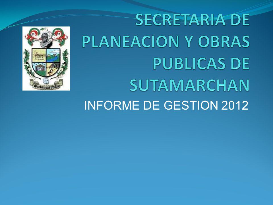 SECRETARIA DE PLANEACION Y OBRAS PUBLICAS DE SUTAMARCHAN