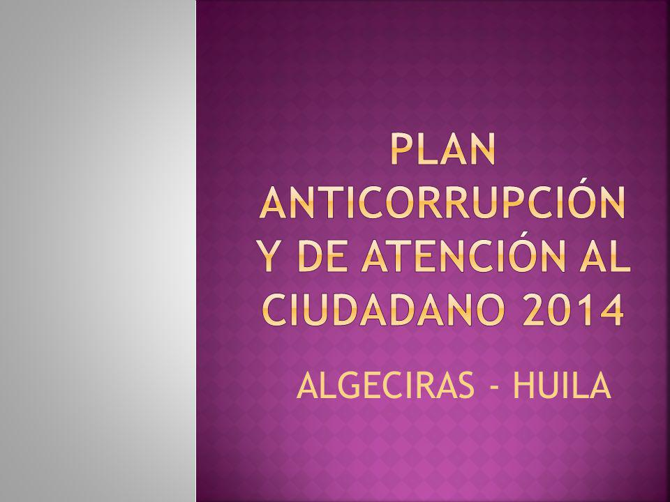 PLAN ANTICORRUPCIÓN Y DE ATENCIÓN AL CIUDADANO 2014