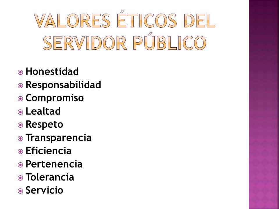 VALORES ÉTICOS DEL SERVIDOR PÚBLICO