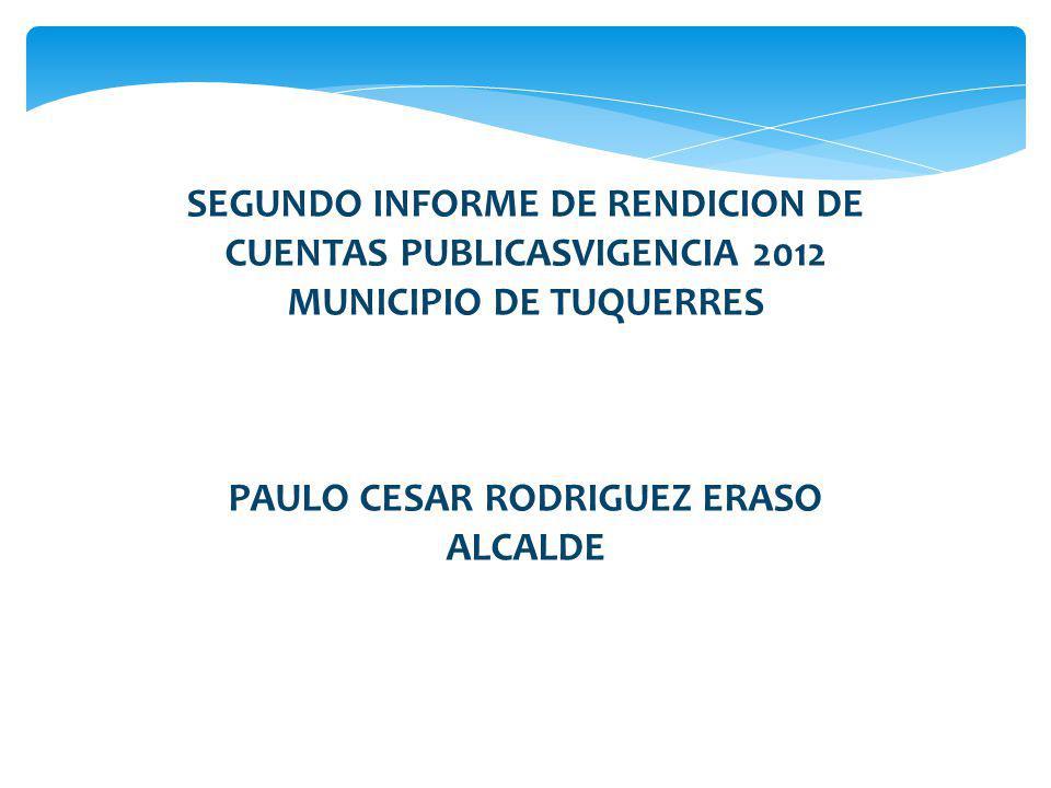 SEGUNDO INFORME DE RENDICION DE CUENTAS PUBLICASVIGENCIA 2012