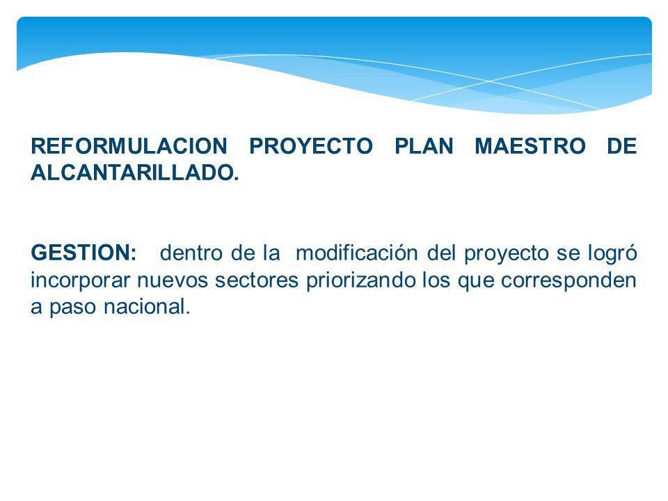 REFORMULACION PROYECTO PLAN MAESTRO DE ALCANTARILLADO.