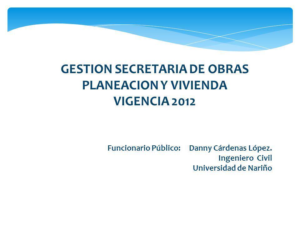 GESTION SECRETARIA DE OBRAS PLANEACION Y VIVIENDA