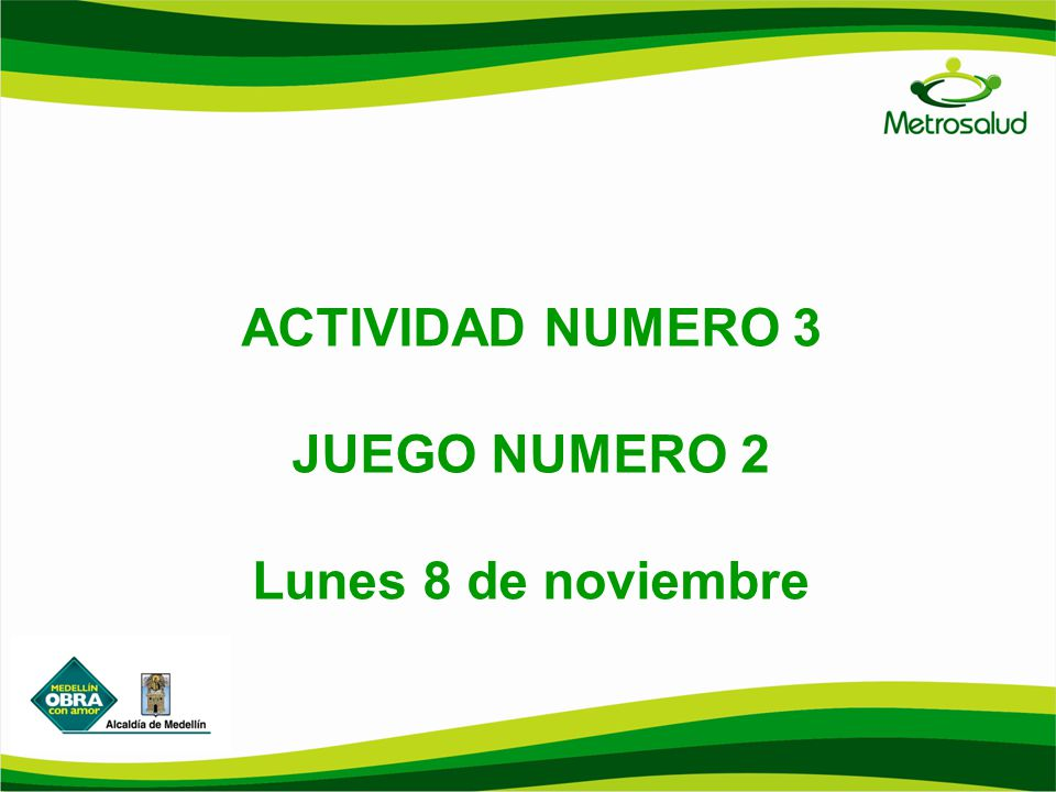 ACTIVIDAD NUMERO 3 JUEGO NUMERO 2 Lunes 8 de noviembre