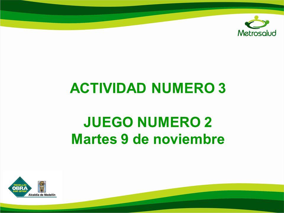 ACTIVIDAD NUMERO 3 JUEGO NUMERO 2 Martes 9 de noviembre