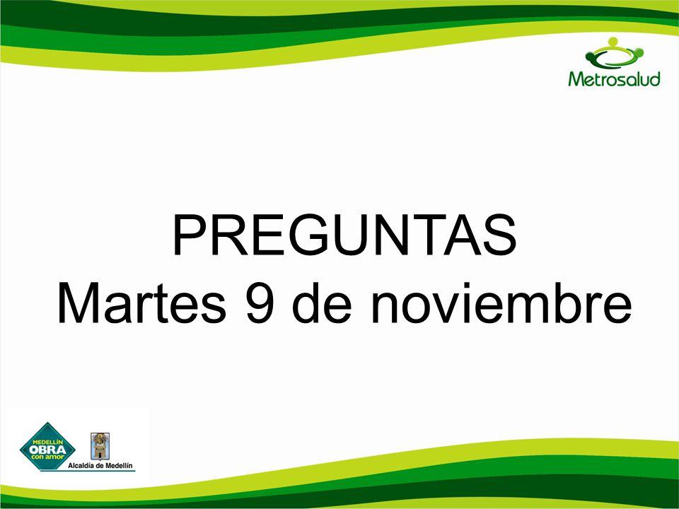 PREGUNTAS Martes 9 de noviembre