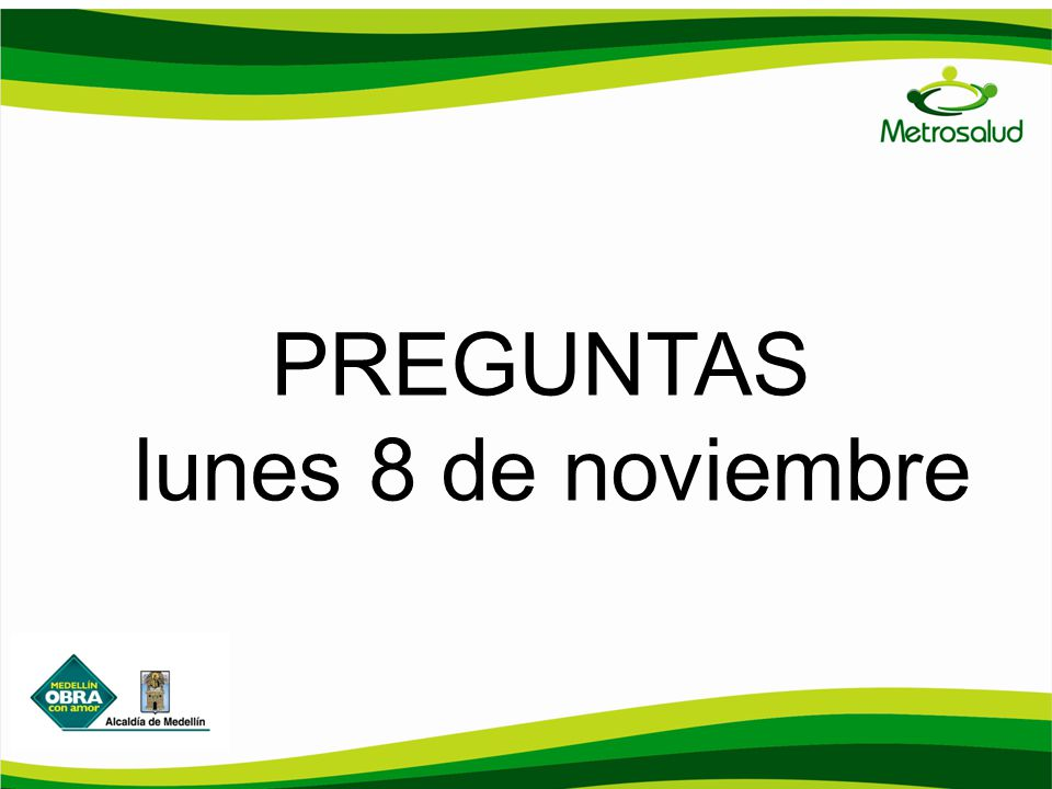 PREGUNTAS lunes 8 de noviembre