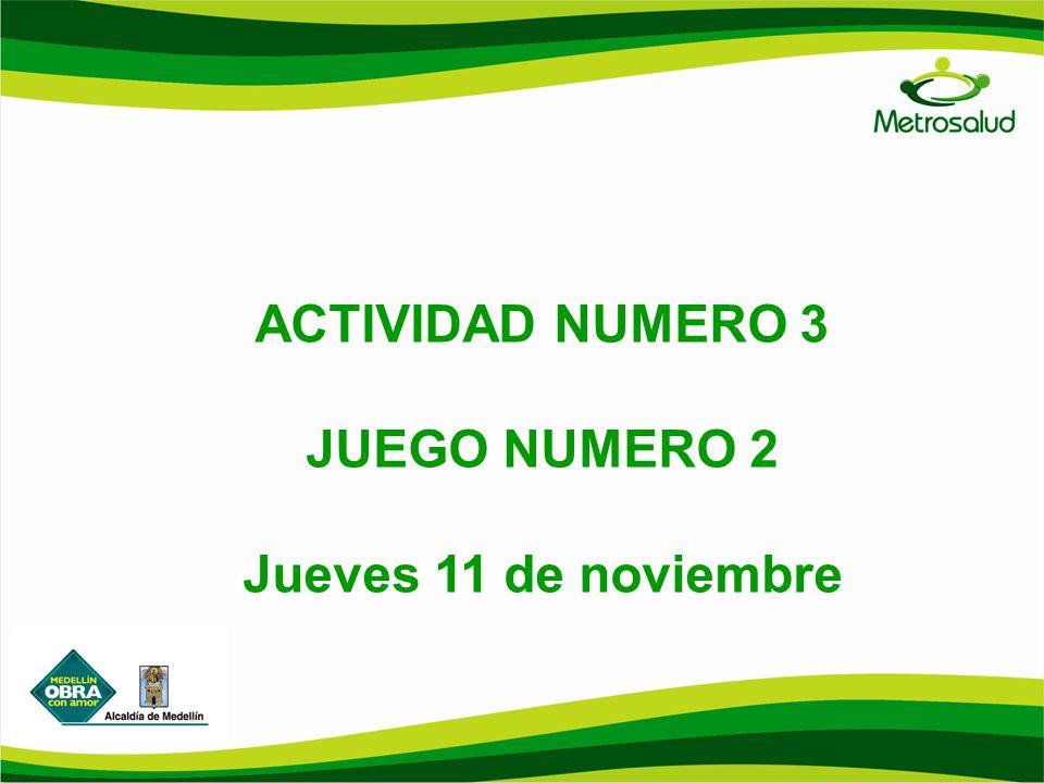 ACTIVIDAD NUMERO 3 JUEGO NUMERO 2 Jueves 11 de noviembre