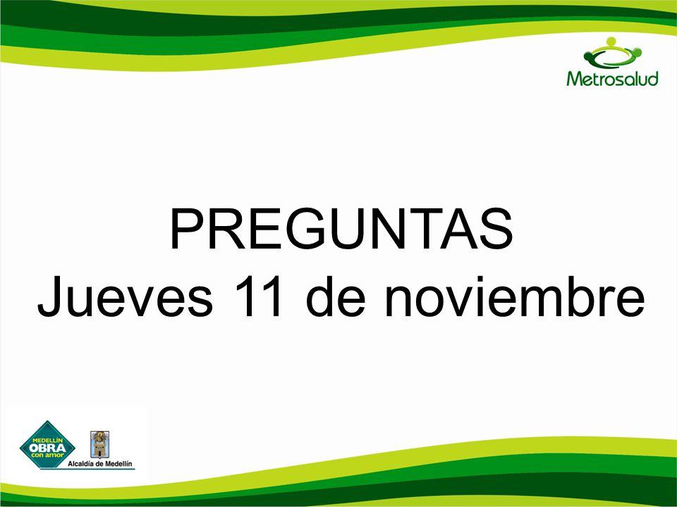 PREGUNTAS Jueves 11 de noviembre