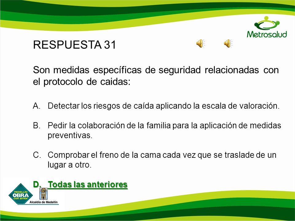 RESPUESTA 31 Son medidas específicas de seguridad relacionadas con el protocolo de caidas: