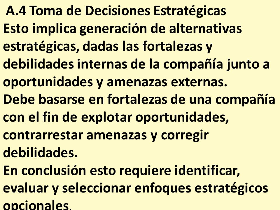 A.4 Toma de Decisiones Estratégicas