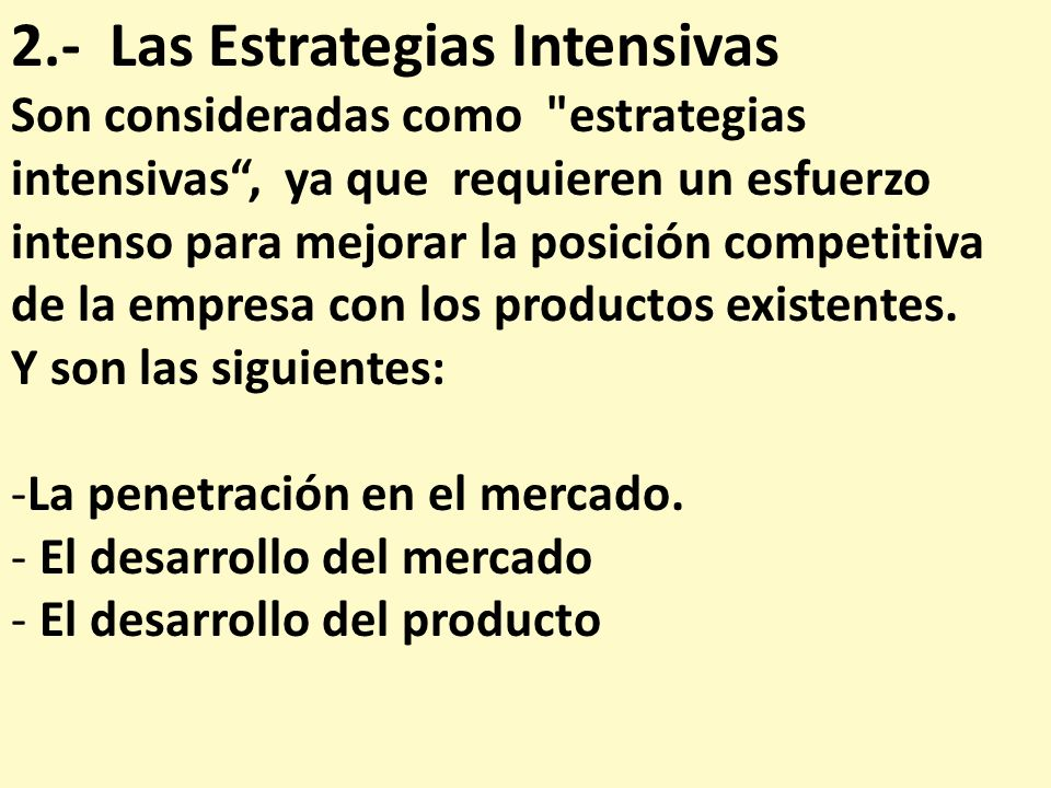 2.- Las Estrategias Intensivas