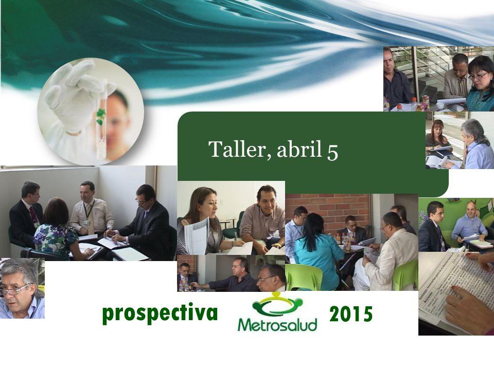prospectiva 2015 Taller, abril 5