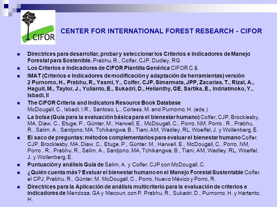 CENTER FOR INTERNATIONAL FOREST RESEARCH - CIFOR