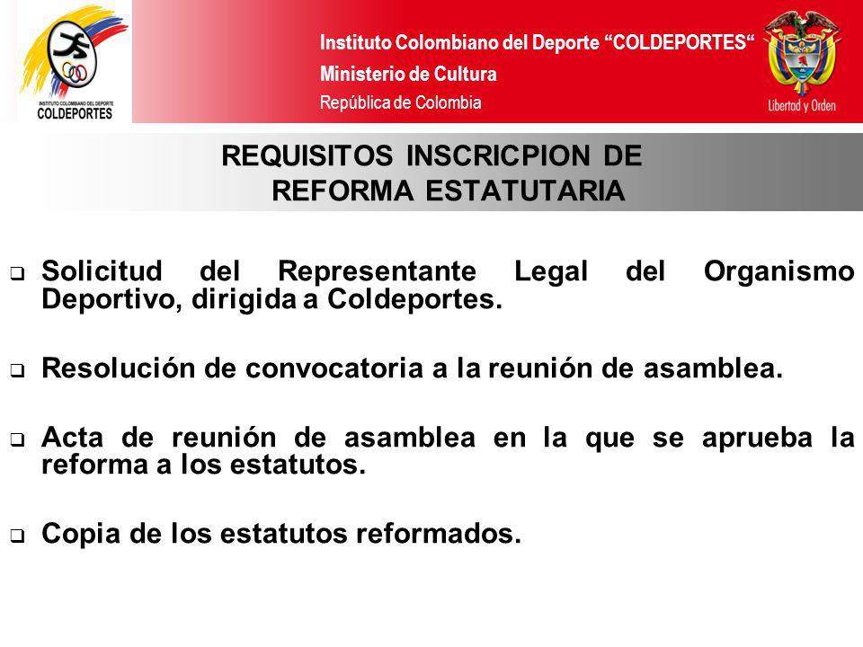 REQUISITOS INSCRICPION DE REFORMA ESTATUTARIA