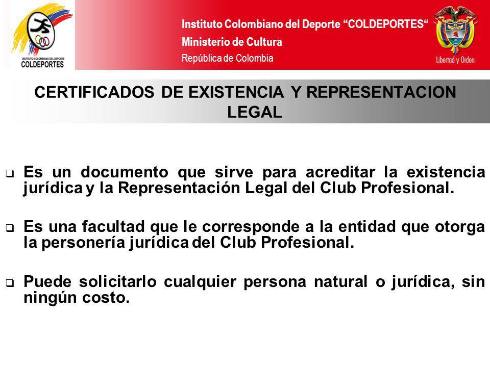 CERTIFICADOS DE EXISTENCIA Y REPRESENTACION LEGAL