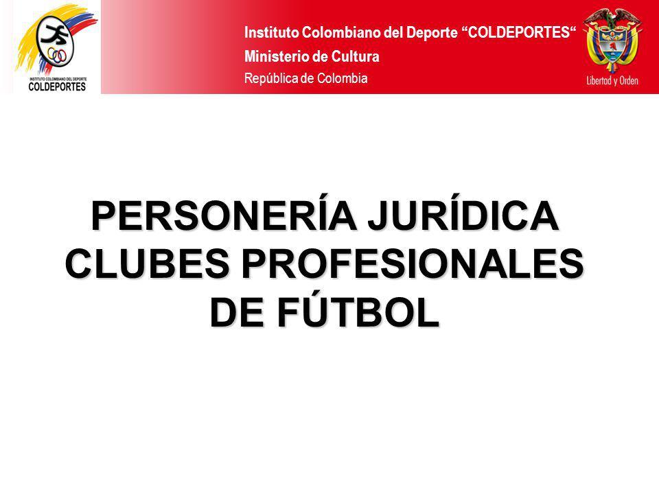 PERSONERÍA JURÍDICA CLUBES PROFESIONALES DE FÚTBOL
